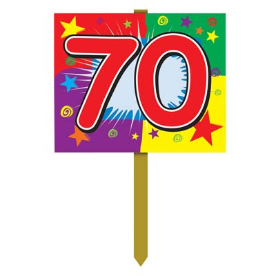 Age 70 Yard Sign