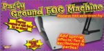 Ground Fog Machine produces low fog that doesn't rise