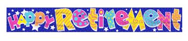 Happy Retirement Mylar Banner