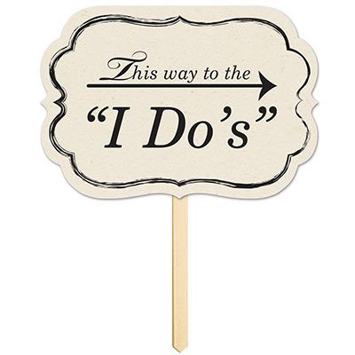 This Way to I Do Yard Sign