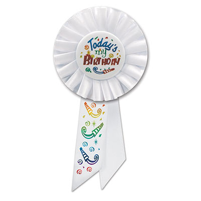 Todays My Birthday Rosette