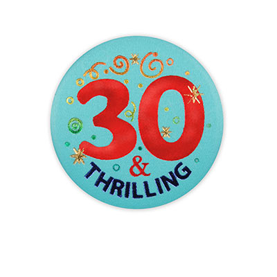 30 and Thrilling Satin Button