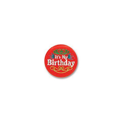 Red Its My Birthday Satin Button