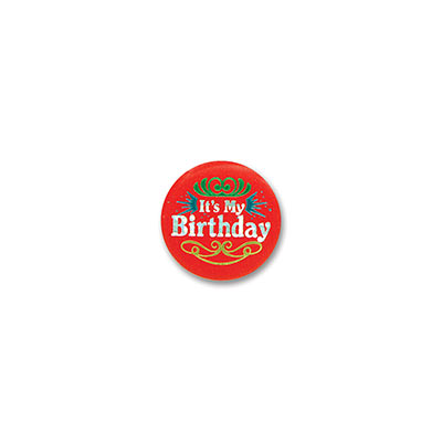 Red Its My Birthday Satin Button